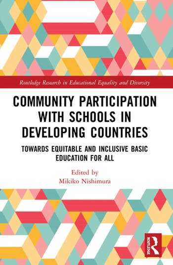 Community Participation in Schools in Developing Countries Towards Equitable and Inclusive Basic Education for All book cover