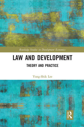 Law and Development Theory and Practice book cover