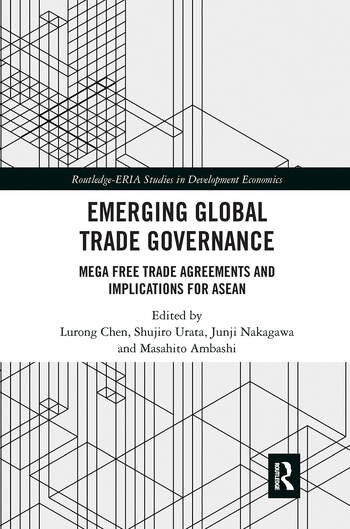 Emerging Global Trade Governance Mega Free Trade Agreements and Implications for ASEAN book cover
