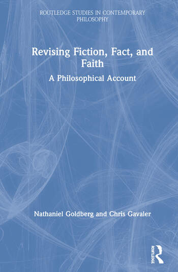 Revising Fiction, Fact, and Faith A Philosophical Account book cover