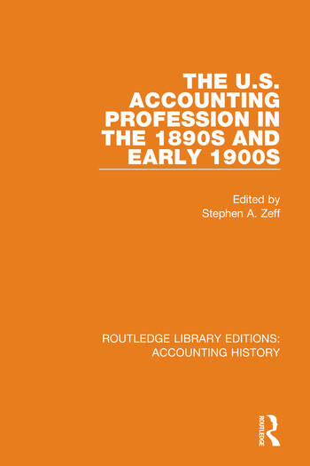 The U.S. Accounting Profession in the 1890s and Early 1900s book cover