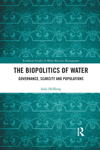 The Biopolitics of Water Governance, Scarcity and Populations book cover