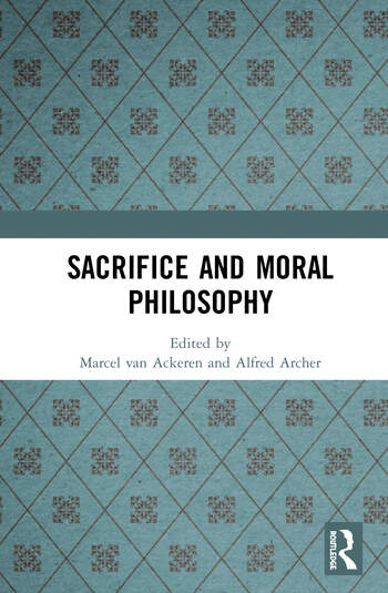 Sacrifice and Moral Philosophy book cover