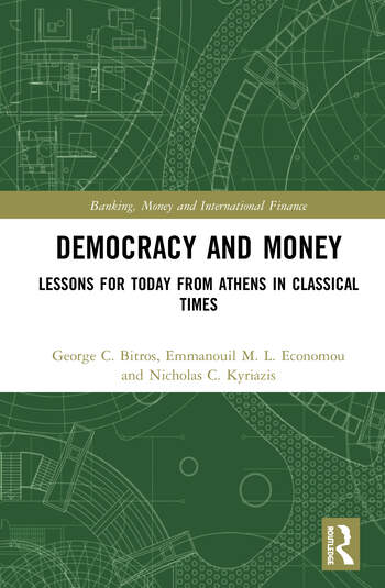 Democracy and Money Lessons for Today from Athens in Classical Times book cover