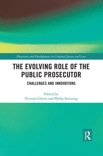 The Evolving Role of the Public Prosecutor Challenges and Innovations book cover