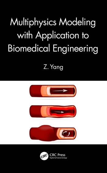 Multiphysics Modeling with Application to Biomedical Engineering book cover