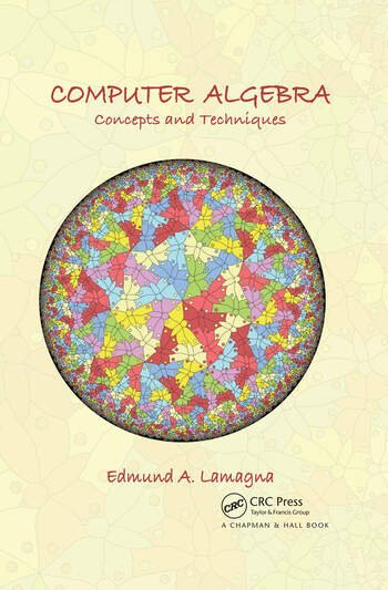 Computer Algebra Concepts and Techniques book cover
