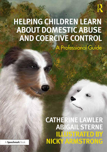 Helping Children Learn About Domestic Abuse and Coercive Control A Professional Guide book cover