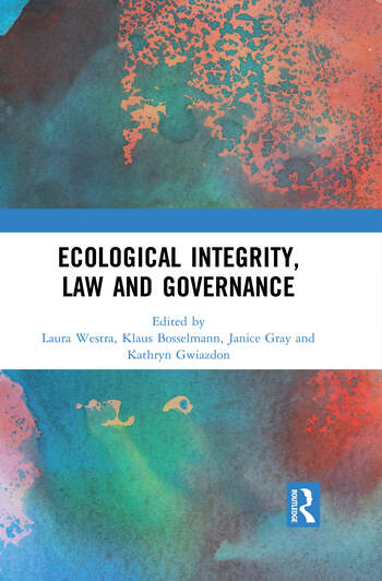Ecological Integrity, Law and Governance book cover