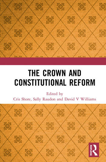The Crown and Constitutional Reform book cover