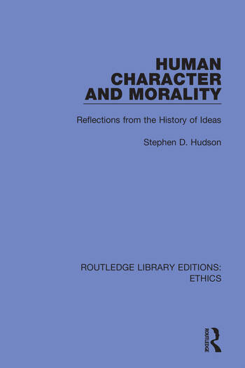 Human Character and Morality Reflections on the History of Ideas book cover