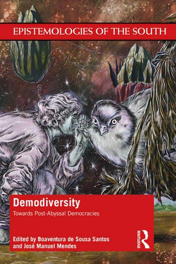 Demodiversity: Toward Post-Abyssal Democracies Toward Post-Abyssal Democracies book cover