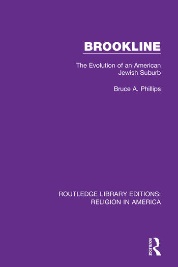 Brookline The Evolution of an American Jewish Suburb book cover