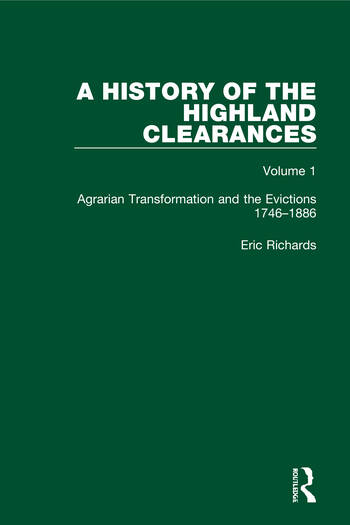 A History of the Highland Clearances Agrarian Transformation and the Evictions 1746-1886 book cover