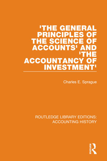 'The General Principles of the Science of Accounts' and 'The Accountancy of Investment' book cover