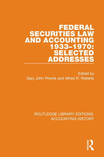 Federal Securities Law and Accounting 1933-1970: Selected Addresses book cover