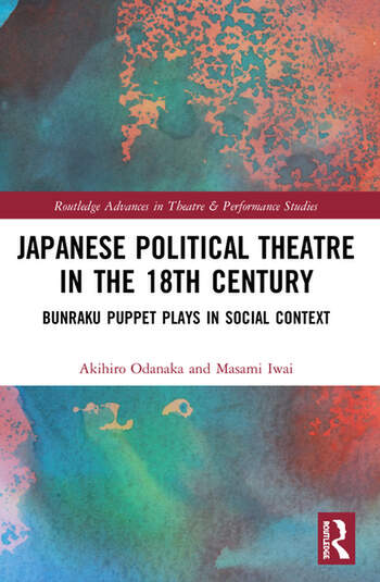 Japanese Political Theatre in the 18th Century Bunraku Puppet Plays in Social Context book cover