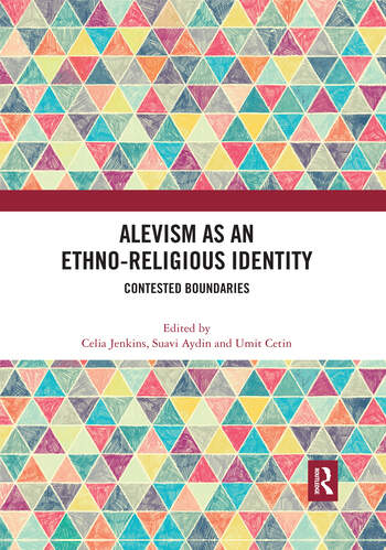 Alevism as an Ethno-Religious Identity Contested Boundaries book cover
