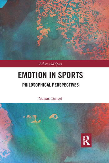 Emotion in Sports Philosophical Perspectives book cover