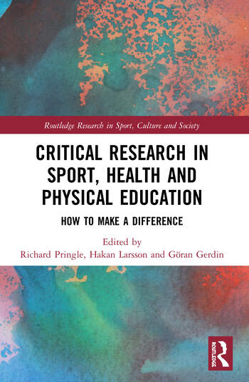 Critical Research in Sport, Health and Physical Education How to Make a Difference book cover