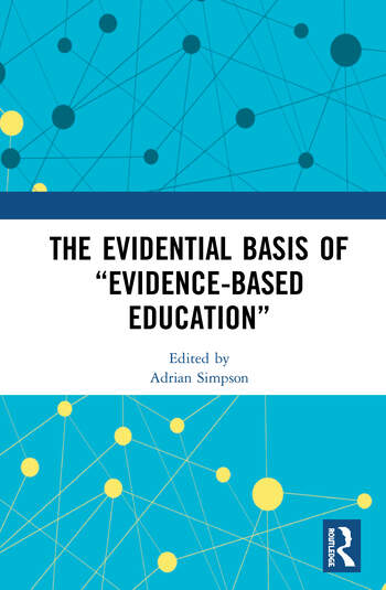 """The Evidential Basis of """"Evidence-Based Education"""" book cover"""