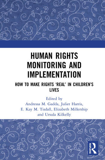 Human Rights Monitoring and Implementation How To Make Rights 'Real' in Children's Lives book cover