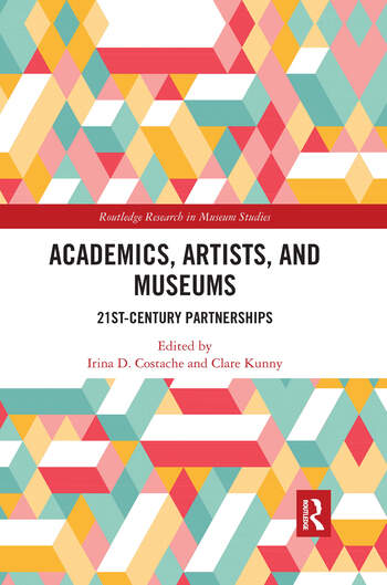 Academics, Artists, and Museums 21st-Century Partnerships book cover