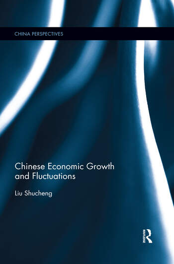 Chinese Economic Growth and Fluctuations book cover