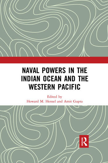 Naval Powers in the Indian Ocean and the Western Pacific book cover