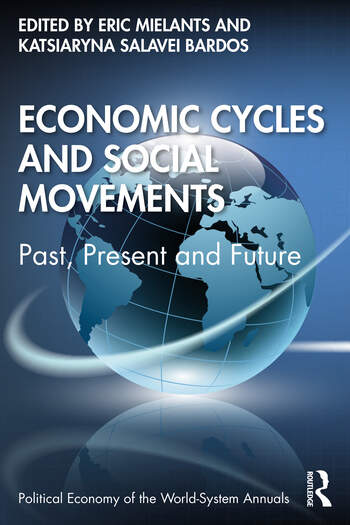 Economic Cycles and Social Movements Past, Present, and Future book cover