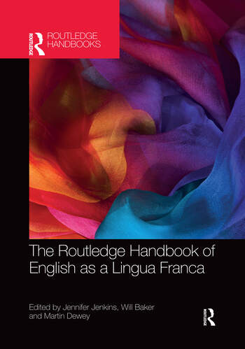 The Routledge Handbook of English as a Lingua Franca book cover