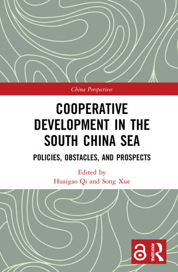 Cooperative Development in the South China Sea Policies, Obstacles and Prospects book cover