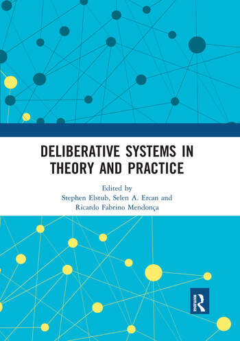 Deliberative Systems in Theory and Practice book cover