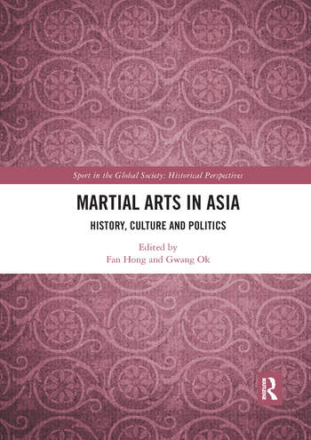 Martial Arts in Asia History, Culture and Politics book cover