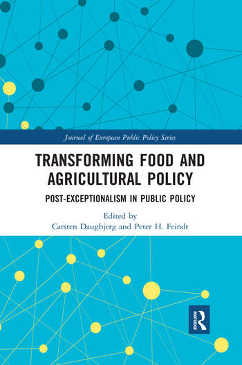 Transforming Food and Agricultural Policy Post-exceptionalism in public policy book cover