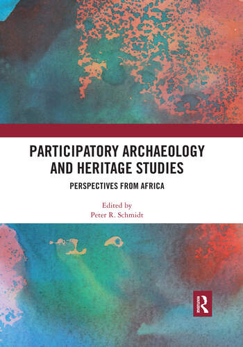 Participatory Archaeology and Heritage Studies Perspectives from Africa book cover