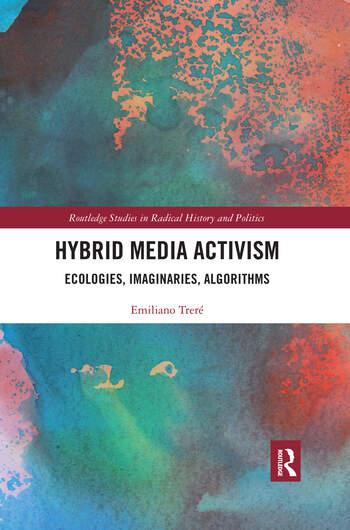 Hybrid Media Activism Ecologies, Imaginaries, Algorithms book cover