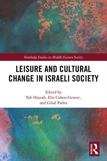 Leisure and Cultural Change in Israeli Society book cover
