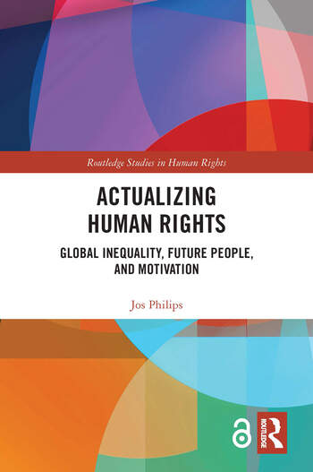 Actualizing Human Rights Global Inequality, Future People, and Motivation book cover