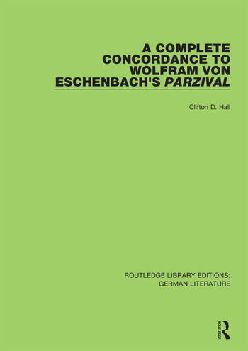 A Complete Concordance to Wolfram von Eschenbach's Parzival book cover