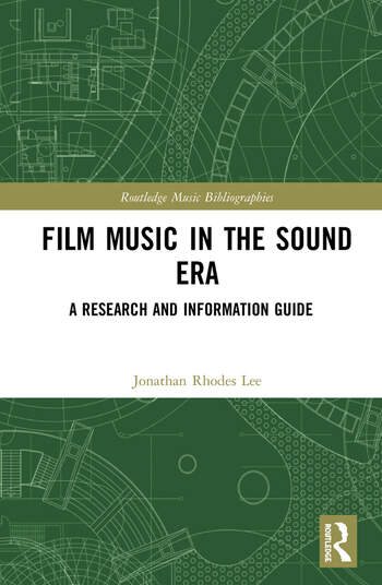 Film Music in the Sound Era A Research and Information Guide, 2 Volume Set book cover