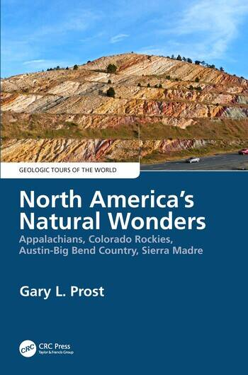 North America's Natural Wonders Appalachians, Colorado Rockies, Austin-Big Bend Country, Sierra Madre book cover