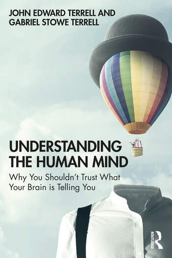 Understanding the Human Mind Why you shouldn't trust what your brain is telling you book cover