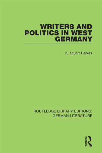 Writers and Politics in West Germany book cover