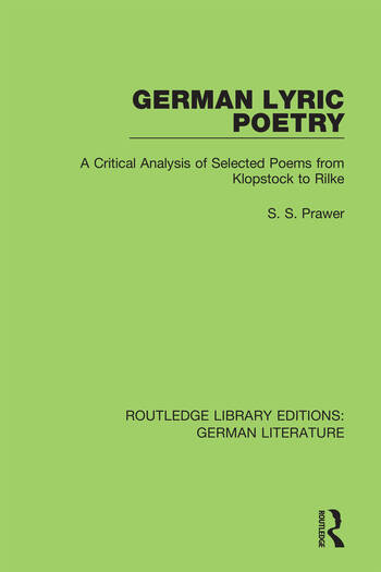 German Lyric Poetry A Critical Analysis of Selected Poems from Klopstock to Rilke book cover