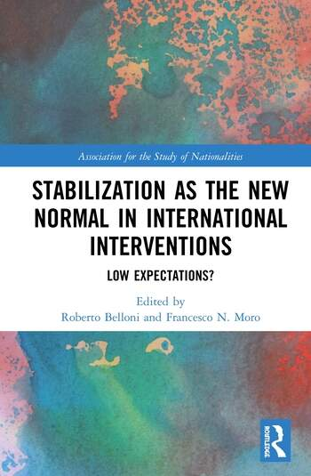 Stabilization as the New Normal in International Interventions Low Expectations? book cover