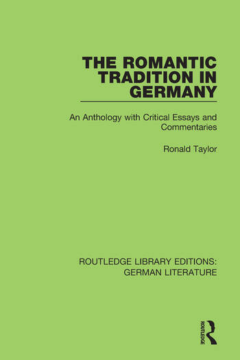 The Romantic Tradition in Germany An Anthology with Critical Essays and Commentaries book cover
