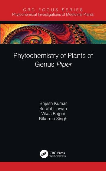 Phytochemistry of Plants from Genus Piper book cover