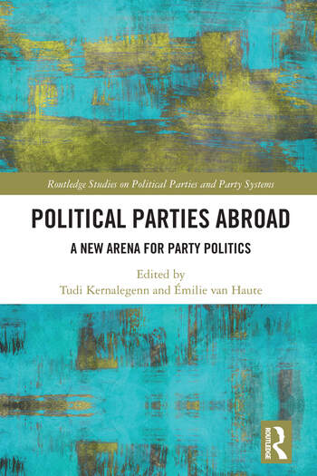 Political Parties Abroad A New Arena for Party Politics book cover