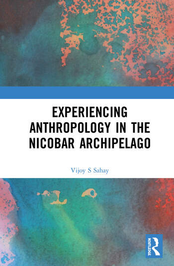 Experiencing Anthropology in the Nicobar Archipelago book cover